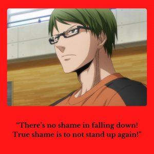 – Shintarō Midorima (Kuroko's Basketball)