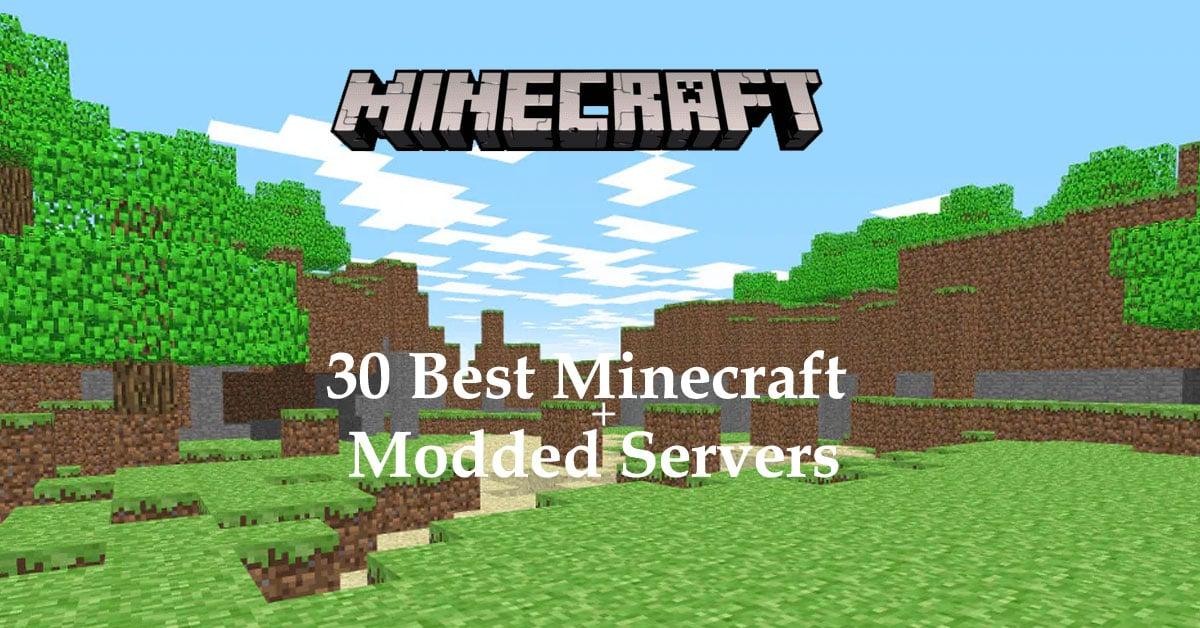30 Best Minecraft Modded Servers In 2021