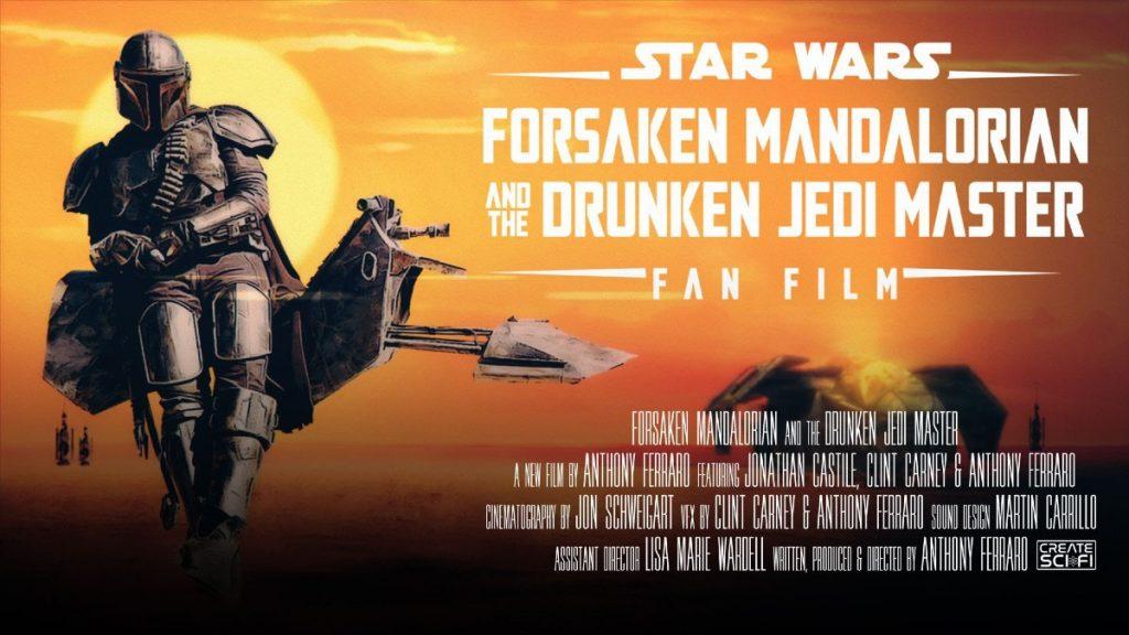 """NEW STAR WARS FAN FILM """"FORSAKEN MANDALORIAN AND THE DRUNKEN JEDI MASTER"""" A CINEMATIC FAN EXPERIENCE"""