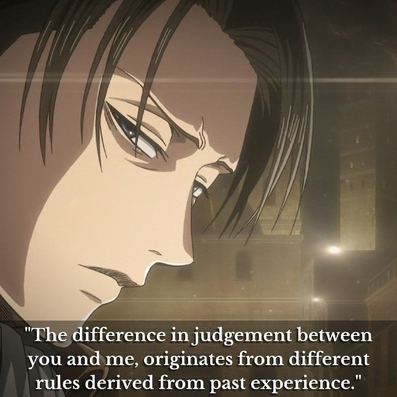 The difference in judgement between you and me, originates from different rules derived from past experience.