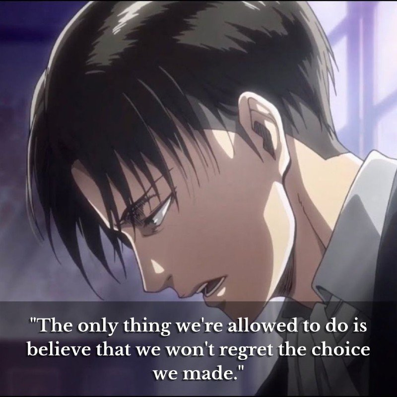"""""""The only thing we're allowed to do is believe that we won't regret the choice we made."""""""