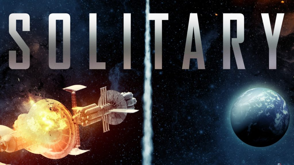 New Sci-fi Thriller movie 'Solitary' coming to Cinemas and On-Demand