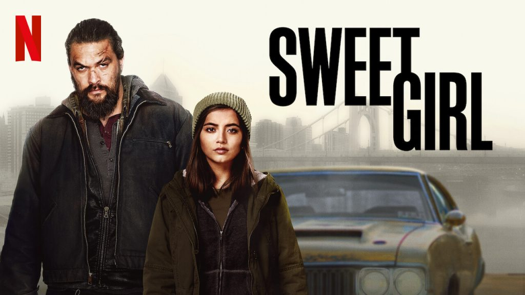 'Sweet Girl' Review