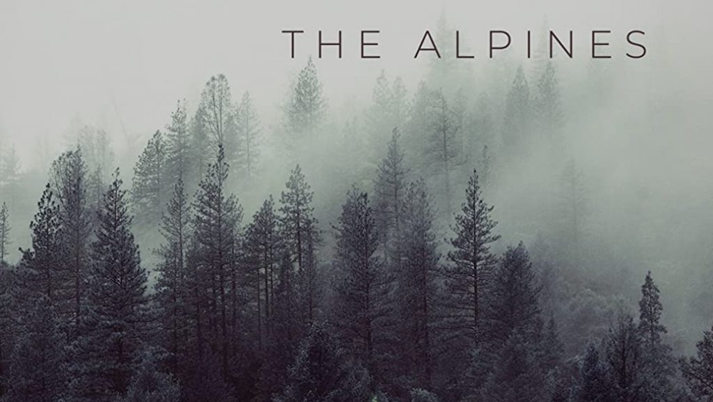 'The Alpines' Movie Review