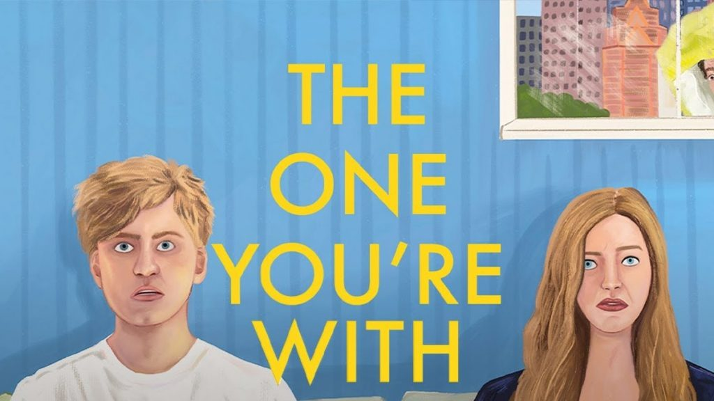 'The One You're With' Review